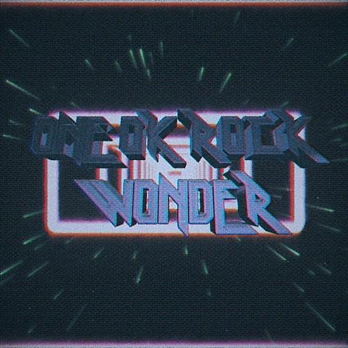 ONE OK ROCKの新曲「Wonder」が10月22日に全世界リリース